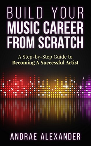 build-your-music-career-from-scratch